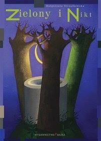 Poranek literacki w lesie, w którym mieszkał Zielony i Nikt