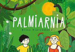 Warsztaty dla dzieci – Rysunkowy gąszcz, czyli tworzenie Palmiarni