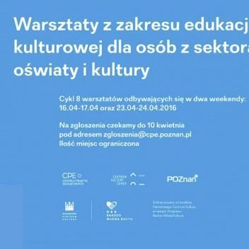 Warsztaty z zakresu edukacji kulturowej