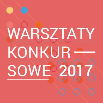Warsztaty konkursowe 8.04.2017 – WSPÓŁDZIAŁANIE W KULTURZE