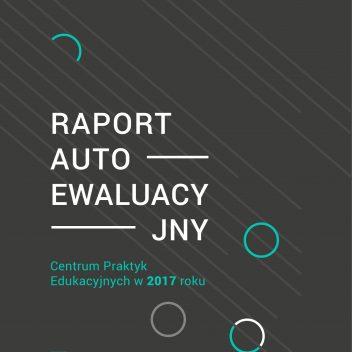RAPORT AUTOEWALUACYJNY. Działania CPE w 2017